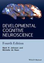 Developmental Cognitive Neuroscience - an Introduction, 4E