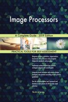 Image Processors A Complete Guide - 2019 Edition