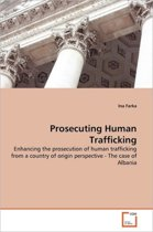 Prosecuting Human Trafficking