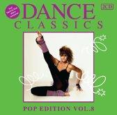Dance Classics - Pop Edition Volume 8