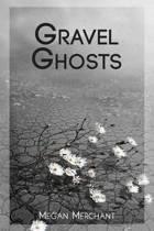 Gravel Ghosts