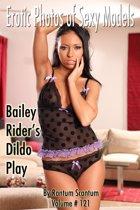 EPSM Volume 121, Bailey Rider's Naked dildo Play.
