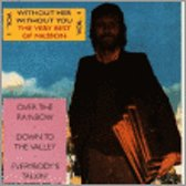 Without Her - Without You: The Very Best of Harry Nilsson, Vol. 1