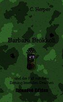 Barbara Brokkoli und der Fall mit dem Zeitung lesenden Drachen Extended Edition