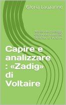 Capire e analizzare : 'Zadig' di Voltaire