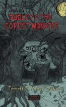 Dudley and the Forest Monster