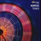 The Acrylic Tones