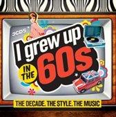 I Grew Up In The 60'S