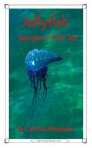 Jellyfish: Boogers of the Sea