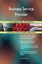 Business Service Provider a Complete Guide - 2019 Edition