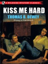Kiss Me Hard