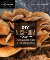 DIY Mushroom Cultivation