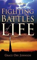 Fighting the Battles of Life