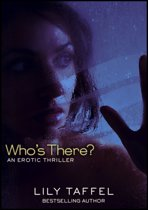 Who's There?: An Erotic Thriller