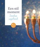 Een stil moment - Joodse wijsheid