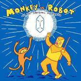 Monkey Vs. Robot And The Crystal Of Power