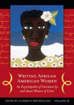 Writing African American Women [2 volumes]