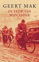 Boek cover De eeuw van mijn vader van Geert Mak