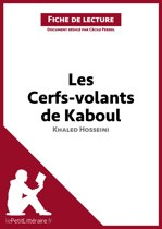 Les Cerfs-volants de Kaboul de Khaled Hosseini (Fiche de lecture)