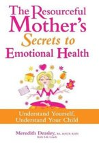 The Resourceful Mother's Secrets to Emotional Health