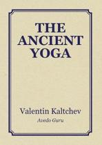 The Ancient Yoga