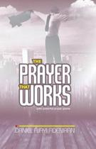 The Prayer That Works