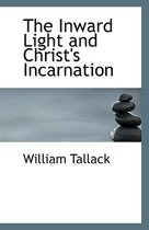 The Inward Light and Christ's Incarnation
