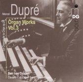 Dupre: Organ Works Vol 3 / Ben van Oosten