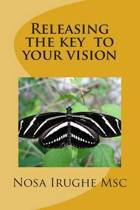 Releasing the Key to Your Vision