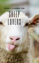 Weekly Planner for Sheep Lovers: Handy 5 x 8 weekly planner for 2020. Notebook with to do list and space to add priorities. Idea Gift for family and f