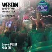 Webern: Integral L'Oeuvre Pour / Quintette avec piano