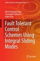 Fault Tolerant Control Schemes Using Integral Sliding Modes
