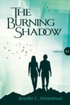 The Origin Serie 2 - The Burning Shadow