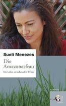 Die Amazonasfrau