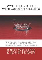 Wycliffe's Bible with Modern Spelling