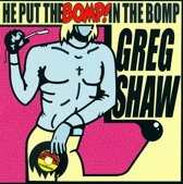 He Put The Bomp! In The