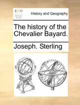 The History of the Chevalier Bayard