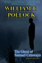 The Ghost of Samuel Cetswayo