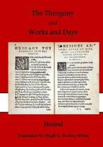 The Theogony and Works and Days