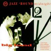 Jazz 'Round Midnight: The Big Band