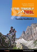 Transalp Roadbook 5: Trail Transalp Tirol 2.0