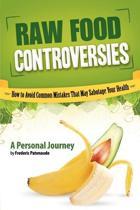 Raw Food Controversies