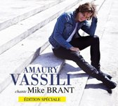 Amaury Vassili Chante Mike Bra