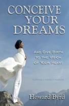 Conceive Your Dreams