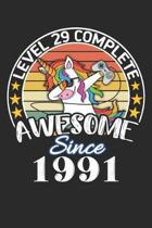 Level 29 complete awesome since 1991: funny dabbing unicorn retro vintage 29th Gamer Birthday Gift notebook / journal gaming lovers gift