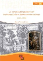 De commanderij Bekkevoort : De Duitse Orde te Bekkevoort en te Diest 1229-1796