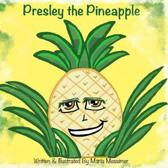 Presley the Pineapple