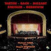 Michael Zuber Plays Tartini, Bach, Mozart, Kreisler, Gershwin