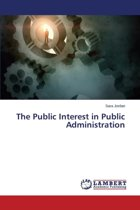 The Public Interest in Public Administration