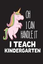 Oh I Can Handle It I Teach Kindergarten